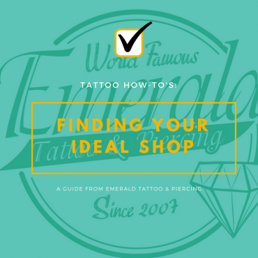 Tattoo How To's: Finding Your Ideal Tattoo Shop